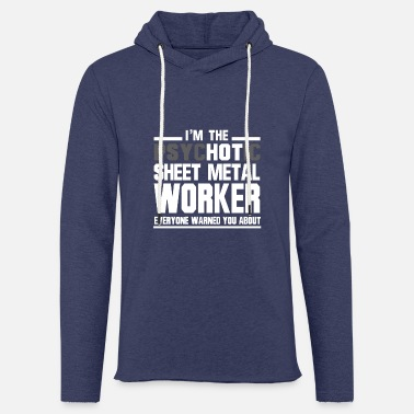 Psykotisk Sheet Metal Worker - Let sweatshirt med hætte, unisex