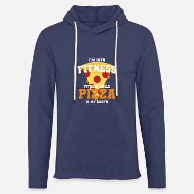 I m Into Fitness Whole Pizza In My Mouth Lover - Unisex Sweatshirt Hoodie