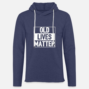 Lives Pension retirement gift pensioner - Unisex Sweatshirt Hoodie