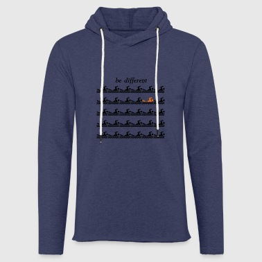 Swimmershirt swimmers shirt be different - Light Unisex Sweatshirt Hoodie