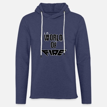 World World of fire - Light Unisex Sweatshirt Hoodie