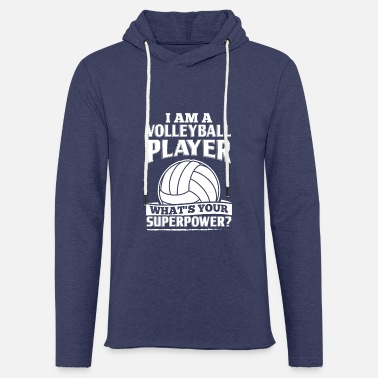 Volley Funny Volleyball Player Shirt I Am A - Unisex let hættetrøje