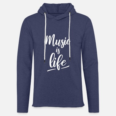 Music Is My Jam Music is life - Sweat à capuche léger unisexe