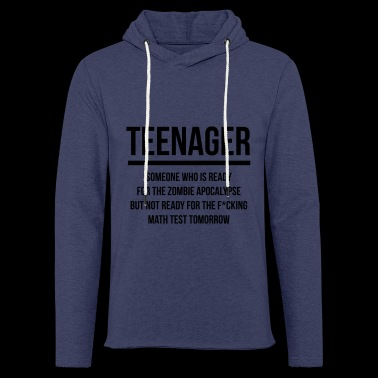 Teenager joke 2 - Light Unisex Sweatshirt Hoodie