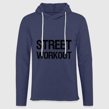 STREET WORKOUT - Light Unisex Sweatshirt Hoodie