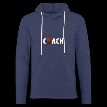 Basketball coach, trainer, coach - Light Unisex Sweatshirt Hoodie