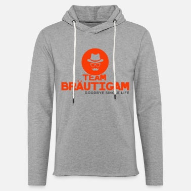 Team groom JGA bachelorette party gift - Light Unisex Sweatshirt Hoodie