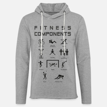 Fitness Physical Education Fitness Components - Light Unisex Sweatshirt Hoodie