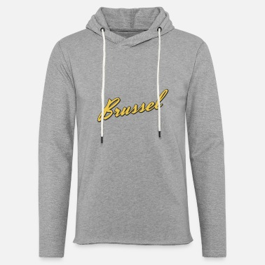 Brussels Brussels - Light Unisex Sweatshirt Hoodie