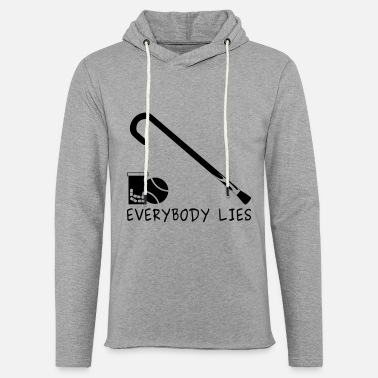 House Everybody lies - Sweat à capuche léger unisexe