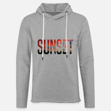 Sunset sunset - Sweat-shirt à capuche léger unisexe