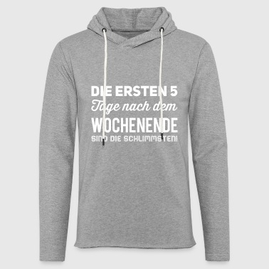 Days Of The Week The first 5 days after the weekend are the sch - Light Unisex Sweatshirt Hoodie