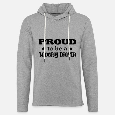 Scooby scooby driver proud to be - Unisex Sweatshirt Hoodie