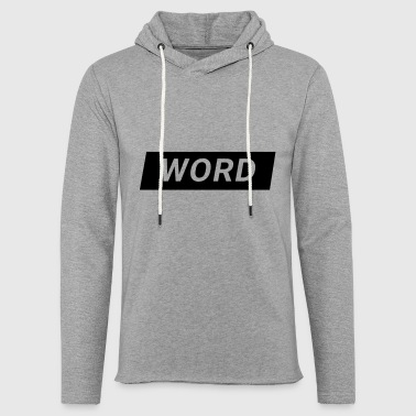 word - Light Unisex Sweatshirt Hoodie