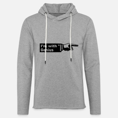 Genius Im with Genius - Unisex Sweatshirt Hoodie