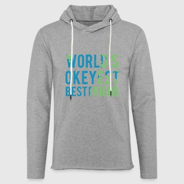 Best friends: World's Okeyest Best Friend - Light Unisex Sweatshirt Hoodie