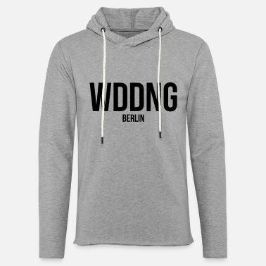 WEDDING BERLIN - Light Unisex Sweatshirt Hoodie