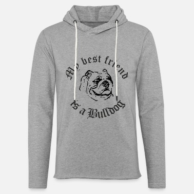 Best Friend Bulldog - Unisex Kapuzen-Sweatshirt