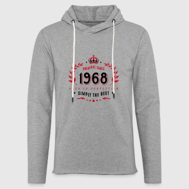 original since 1968 simply the best 50th birthday - Light Unisex Sweatshirt Hoodie