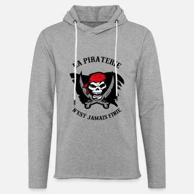 La Piraterie pirate - Sweat à capuche léger unisexe
