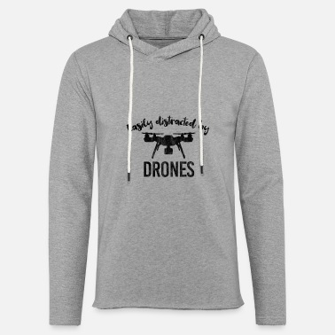 Drone Easily distracted drone drone pilot multicopter - Unisex Sweatshirt Hoodie