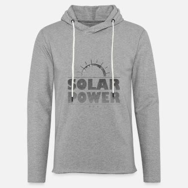 Electricity Solar Energy - Renewable Energy Green Energy - Unisex Sweatshirt Hoodie