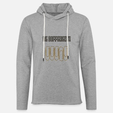 Different be different - Unisex Sweatshirt Hoodie