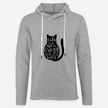 Cats have made me a gift pet - Light Unisex Sweatshirt Hoodie