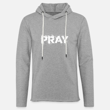 Distressed Pray distressed - Leichtes Kapuzensweatshirt Unisex