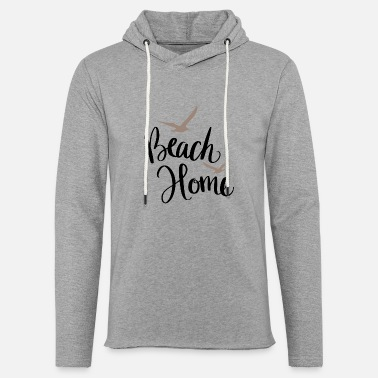Vacation Beach Home - Unisex Sweatshirt Hoodie