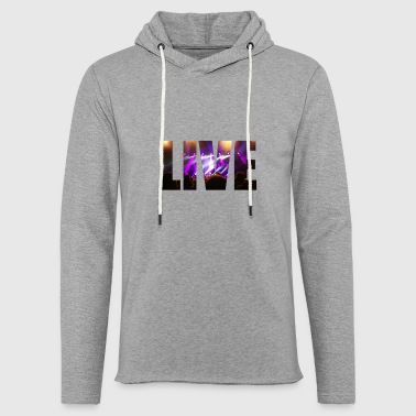 Live in concert - Light Unisex Sweatshirt Hoodie