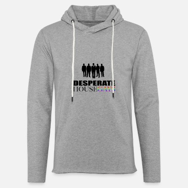 Spoof TV series spoof Desprate Housegays LGBT - Light Unisex Sweatshirt Hoodie