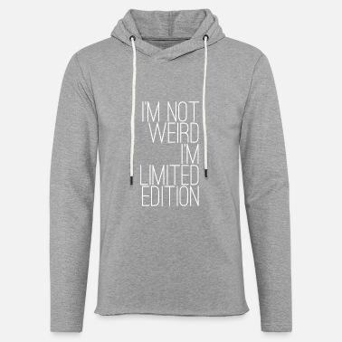 Limited Edition Limited edition - Unisex Sweatshirt Hoodie