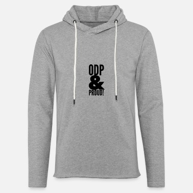 Odp ODP and proud - Unisex Sweatshirt Hoodie