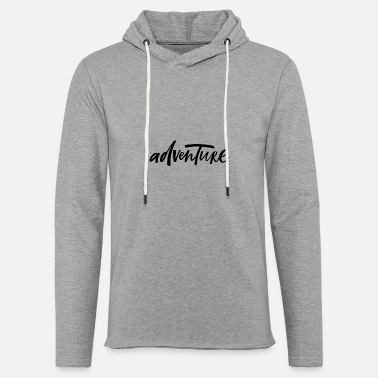 Motivational Adventure - Motivation Print - Light Unisex Sweatshirt Hoodie