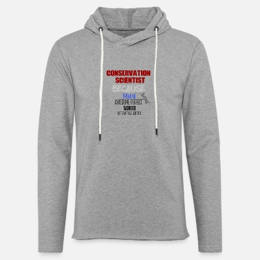 Conservative Conservation Scientist - Light Unisex Sweatshirt Hoodie