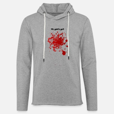 Bloodstains Bloodstain - I'm fine - fun gift idea - Light Unisex Sweatshirt Hoodie