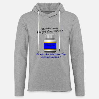 Viagra - The hardest day of my life! - Unisex Sweatshirt Hoodie