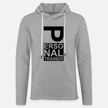 Personal Trainer Personal trainer coach - Light Unisex Sweatshirt Hoodie