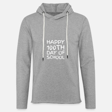 Short Speech On Teachers Day In English 100th day of School Novelty Gifts - Unisex Sweatshirt Hoodie