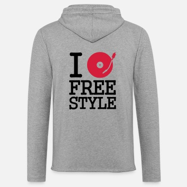 Turntable I dj / play / listen to freestyle - Unisex sweatshirt hoodie