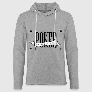 Poker Killer - Sweat-shirt à capuche léger unisexe