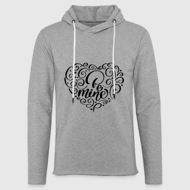 BE MINE - Light Unisex Sweatshirt Hoodie