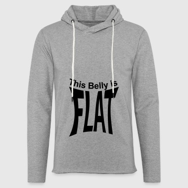 Flat belly - Light Unisex Sweatshirt Hoodie