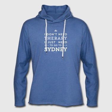 I just need to go to Sydney - Leichtes Kapuzensweatshirt Unisex