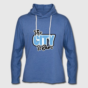 The City Is Ours - Light Unisex Sweatshirt Hoodie
