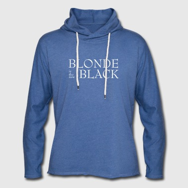 Blond! - Light Unisex Sweatshirt Hoodie