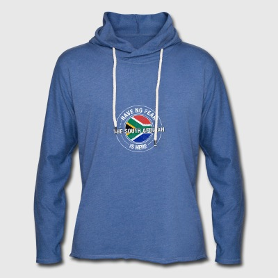 Have No Fear The South African Is Here Shirt - Light Unisex Sweatshirt Hoodie
