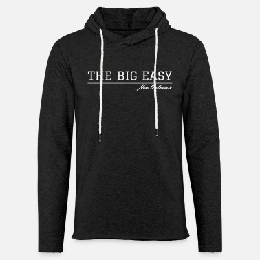 New Orleans New Orleans The Big Easy - Unisex Kapuzen-Sweatshirt