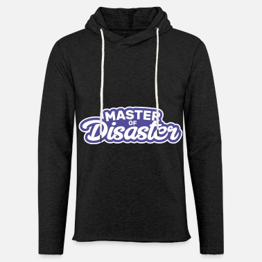Master Of Disaster Fantastico regalo Master of Disaster - Felpa con cappuccio leggero unisex